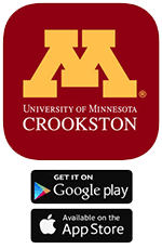 The University of Minnesota Crookston App is available at the Google Play or Apple App Store. Click this logo to download.