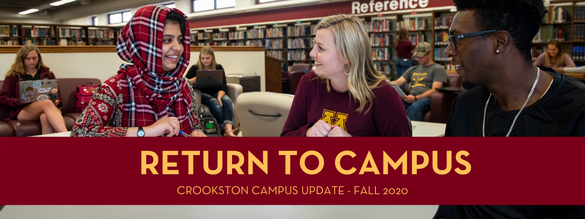 Return to Campus - Crookston Campus Update for Fall 2020 Banner